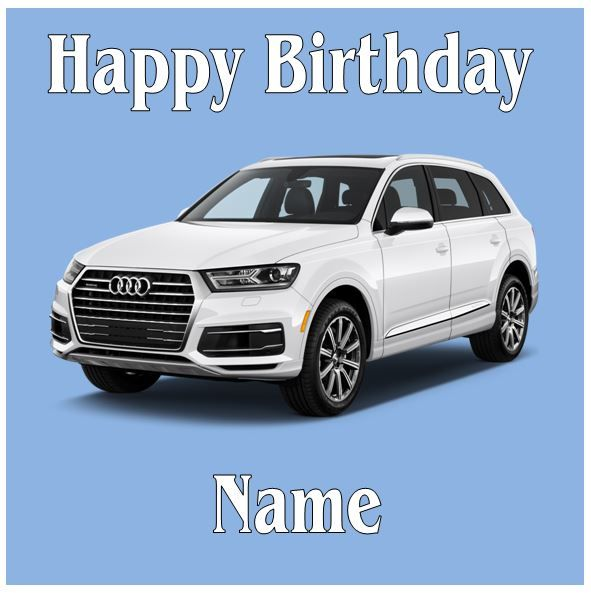 Audi Q7 Jeep White 2017 Model - Pre Cut Personalised Icing Topper -
